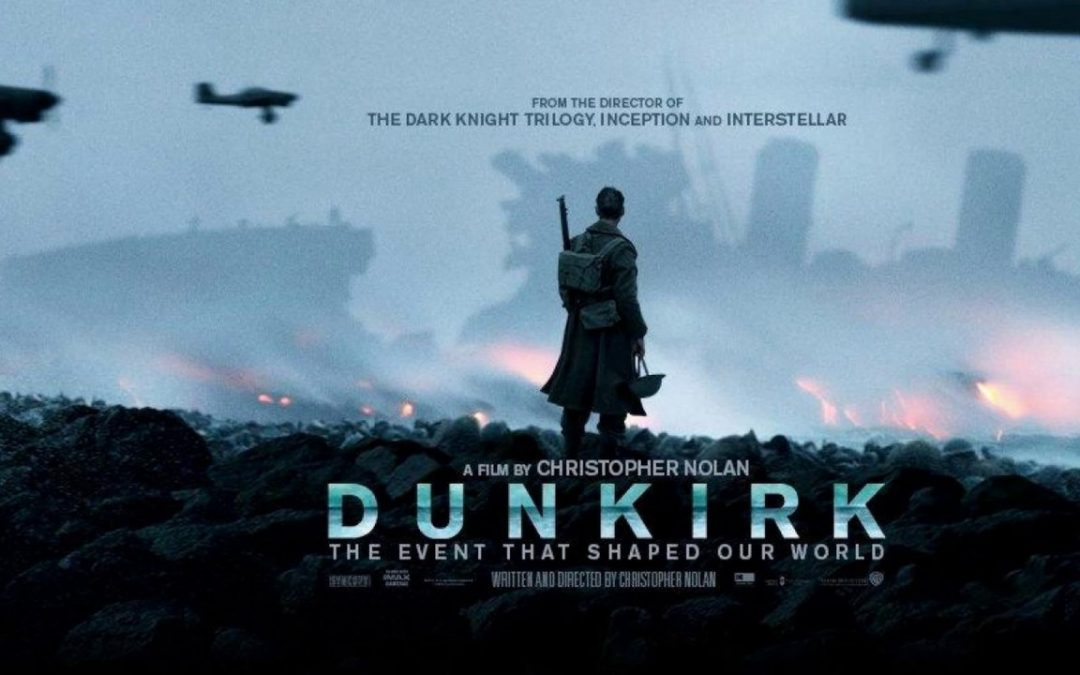 Dunkirk the Movie – 31st July 2017